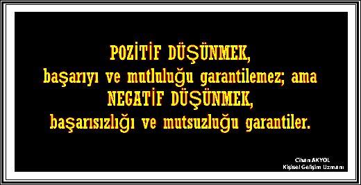 POZİTİF DÜŞÜN!..
