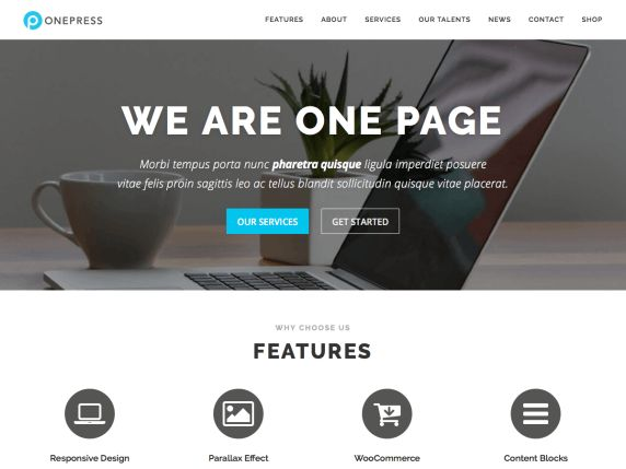 OnePress is an outstanding creative and flexible WordPress one page theme well suited for business website, portfolio, digital agency, product showcase, freelancers and everyone else who appreciate good design. The theme overall is an elegant and classic one, a fine example of Bootstrap 4 WordPress theme which compatibility with latest version of WooCommerce. (Live preview : http://www.famethemes.com/preview/?theme=OnePress)