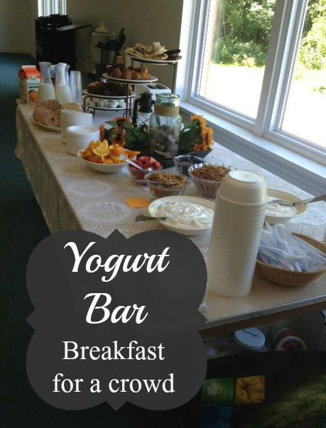 Breakfast for a Crowd – Yogurt Bar | Saving 4 Six
