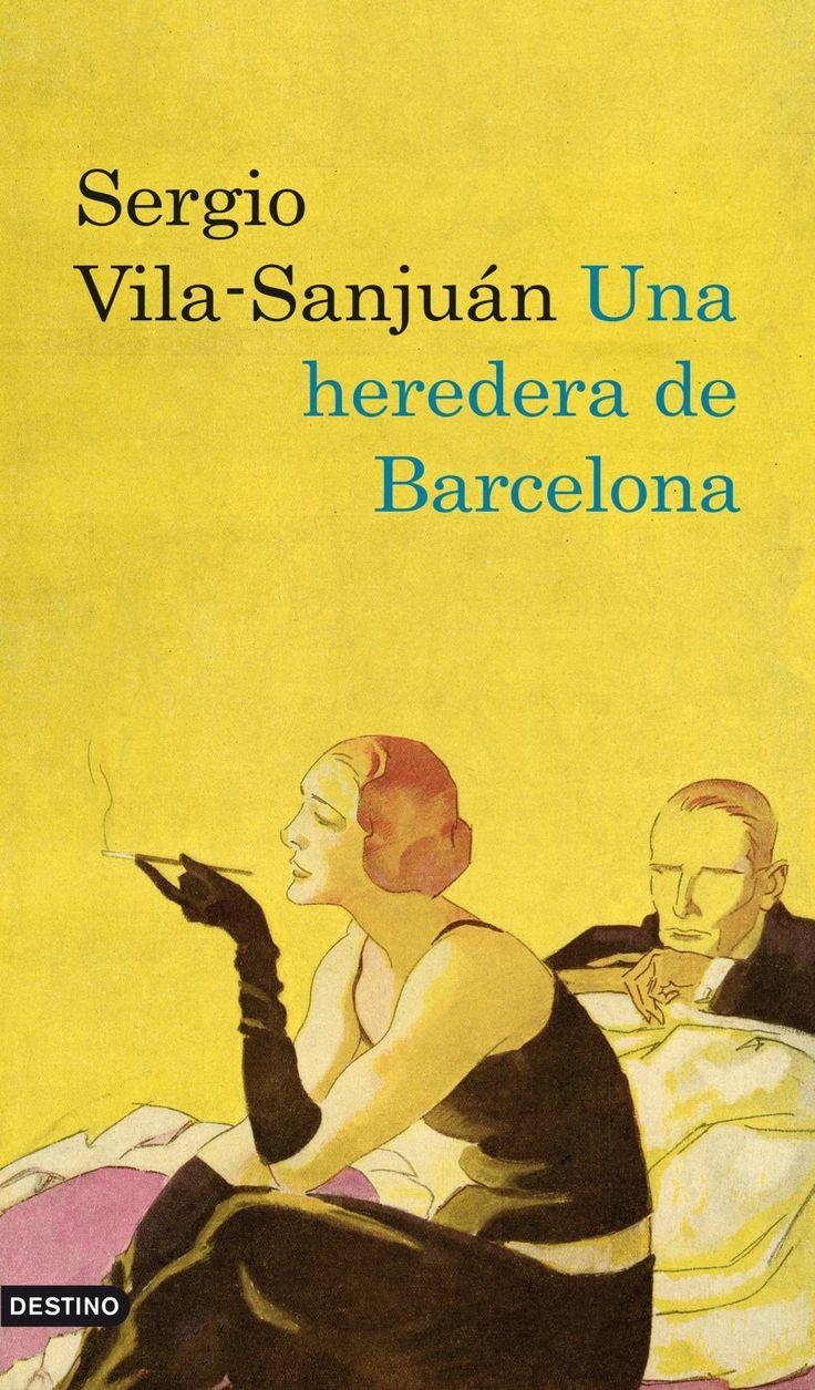 Sergio Vila-Sanjuán. Una heredera de Barcelona