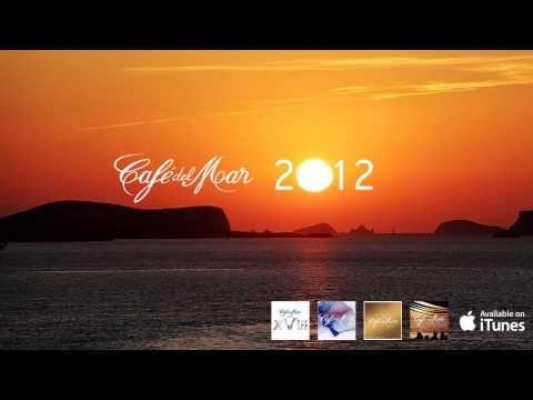 ▶ Café del Mar 2012 Chillout Mix (1 hour HQ mix) - YouTube