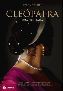 TROCA de Livros.: Cleópatra, uma biografia- Stacy Schiff  Quem não ...