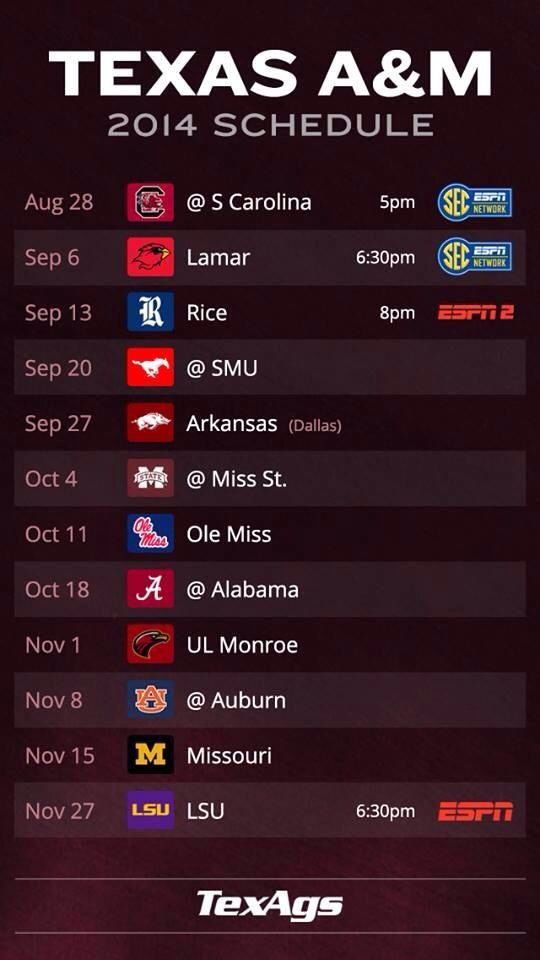 Texas AM 2014 football schedule...whoop... So ready to see what is store this season!!!! Gig Em' AGGIES!!!!!!