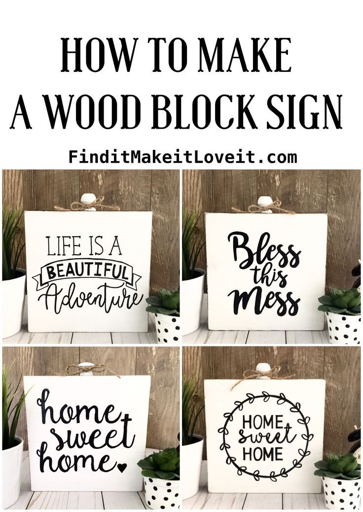 How To Make A Wood Block Sign Find It Make It Love It Wood Blocks Wooden Signs Diy Wood Block Crafts