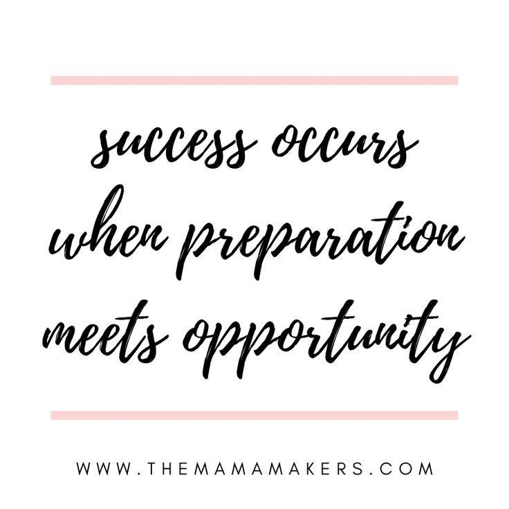 Success Occurs When Preparation Meets Opportunity Learn How To Grow Your Online Business Like A Mom Boss Mo Funny Mom Quotes Mom Life Quotes Mom Boss Quotes