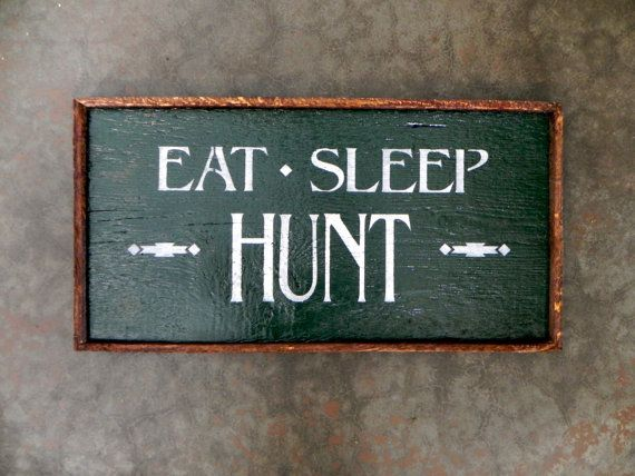 Hey, I found this really awesome Etsy listing at http://www.etsy.com/listing/123530625/wood-sign-hunting-decor-rustic-outdoor