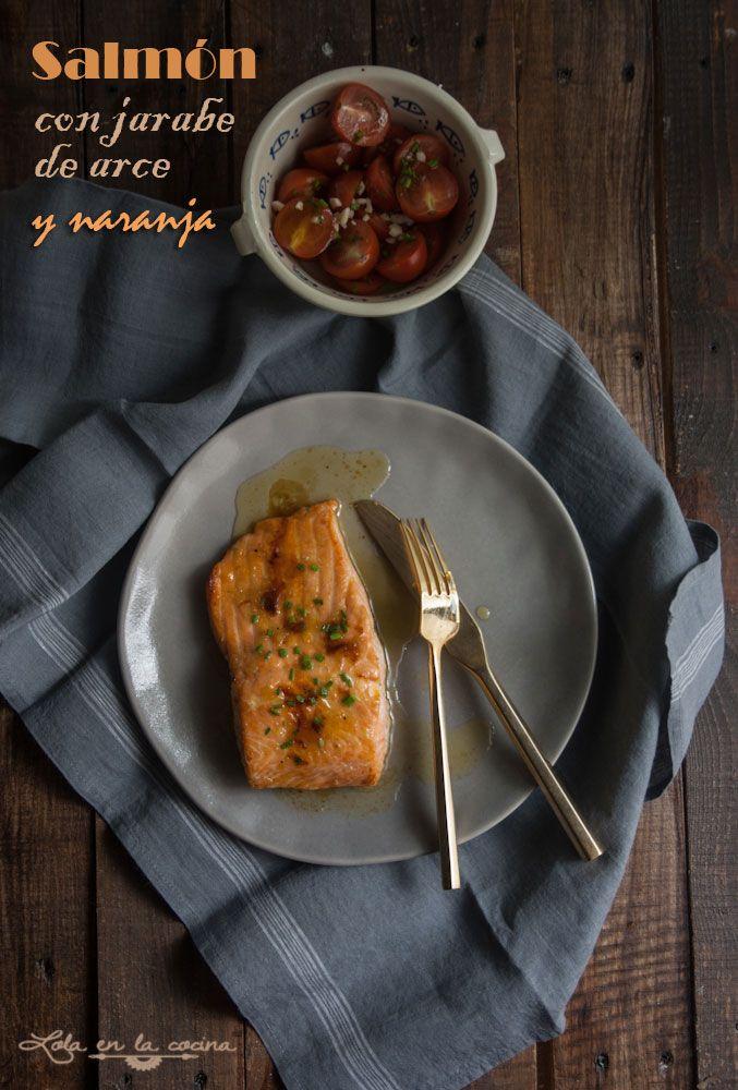 Salmón con jarabe de arce y naranja - Lola en la cocina