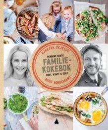Verdens beste familiekokebok av Kjartan Skjelde og Berit Nordstrand (Innbundet)