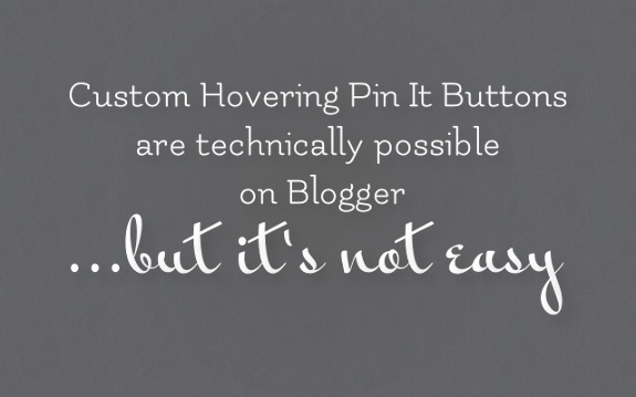 custom hovering pin it buttons are technically possible on #blogger, but it's not easy Read on http://www.codeitpretty.com/2012/07/custom-hovering-pin-it-buttons-for.html: Blog Bloggers, Blog Stuff, Blog Basic, Things Bloggers, Blog 101
