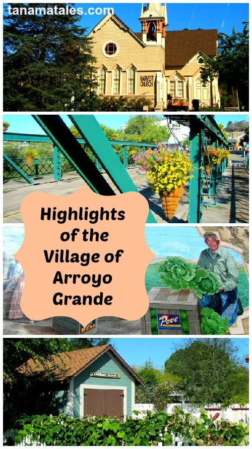Must stop in any road trip along the Central Coast: The Village of Arroyo Grande in San Luis Obispo, California