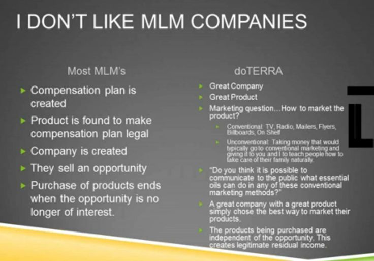 The difference between doTerra International and those other MLM Companies. You can't go wrong with doTerra!