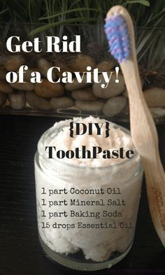 We get rid of a cavity in 3 months…It is so disappointing when you are healthy, and you go to the dentist to discover you have a CAVITY! And so…
