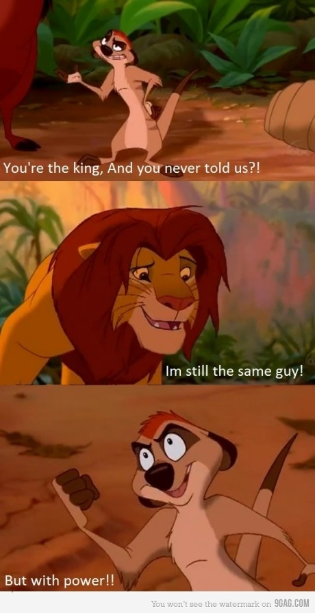 The Lion King -- Timon is the best