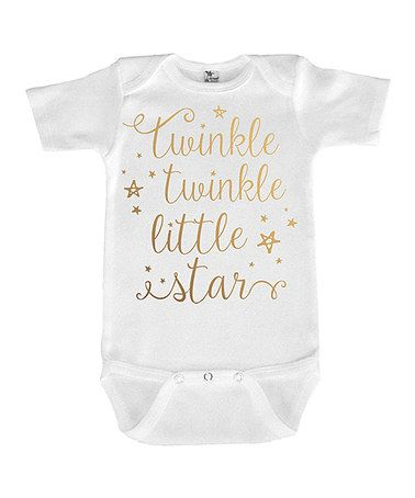 Another great find on #zulily! White & Gold 'Twinkle Twinkle Little Star' Gold Bodysuit #zulilyfinds