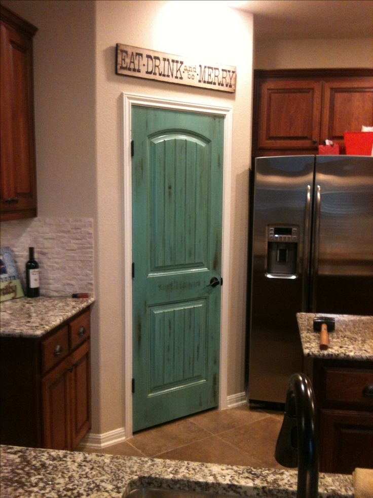 Turquoise Distressed Pantry Door Pantry Pinterest
