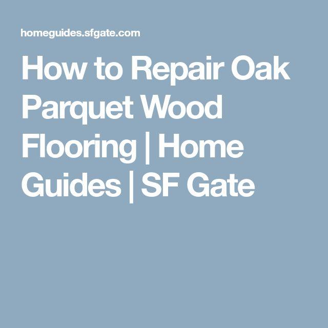 Best 25 Parquet Wood Flooring Ideas On Pinterest White