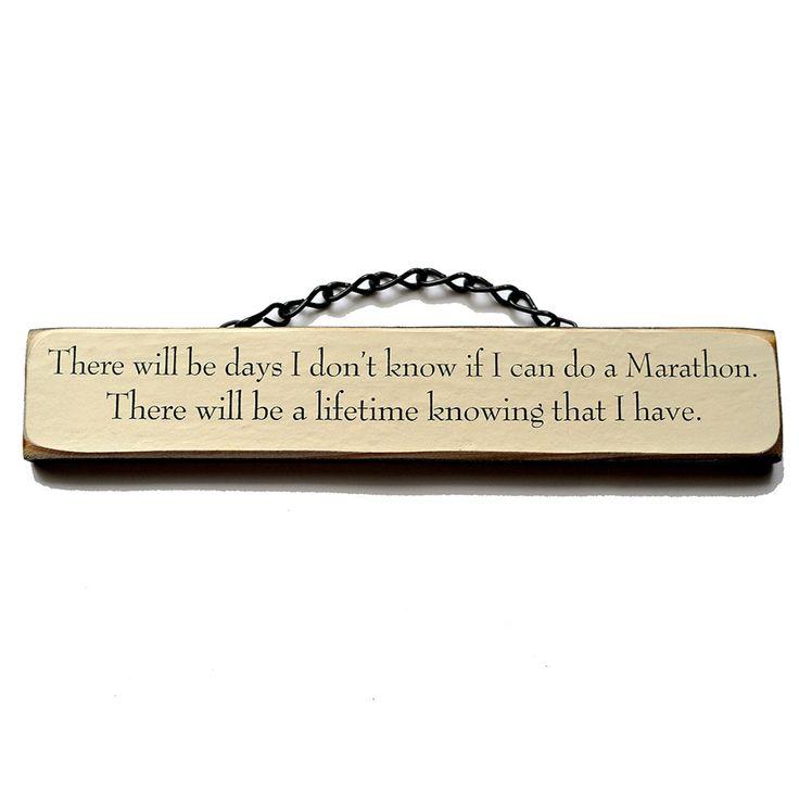 There Will Be Days I Don't Know If I Can Do A Marathon