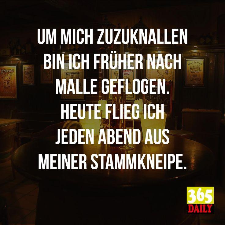 Um mich zuzuknallen   Ja, ja, Malle kann auch um die Ecke sein.   #Malle#Urlaub#Stammkneipe#Kneipe#Alkoholiker#Alkohol#Bier#Kölsch#Einsamerwolf#säufer#Saufkumpan#Kumpel#Lustigervogel#Buntervogel#Bierfass#Feiern#Feierabend#Rauswurf#Besoffen#Gutelaune#Spruch#Weisheit#urlaubfliegen#Volllaufenlassen#lustiger#Witziges#Abendstimmung
