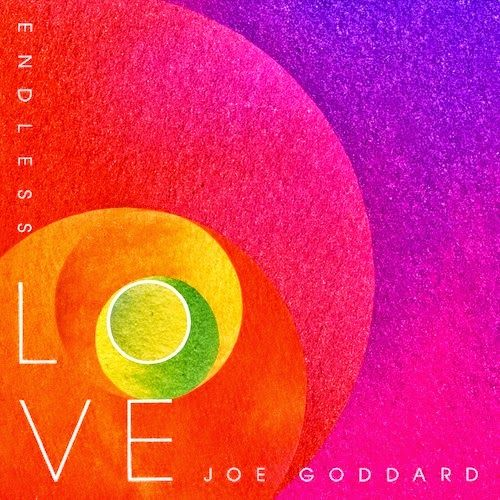 Joe Goddard - Endless Love EP