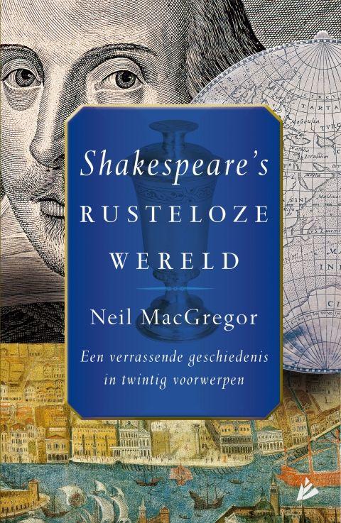 Shakespeare's rusteloze wereld - Neil  MacGregor - geschiedenis  |  In 'Shakepeare's rusteloze wereld' vertelt Neil MacGregor de fascinerende verhalen die schuilgaan achter twintig objecten uit Shakespeare's wereld. De objecten variëren van kostbare schatten tot doodeenvoudige gebruiksvoorwerpen. Elk voorwerp stelt de auteur in staat om de grote thema's van de eeuw van Shakespeare te belichten: de globalisering, de reformatie, de pest, de islam, de wetenschap, de magie en vele andere.