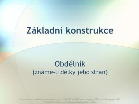 Dostupné z Metodického portálu  ISSN: 1802-4785, financovaného z ESF a státního rozpočtu ČR. Provozováno Výzkumným ústavem pedagogickým v Praze.