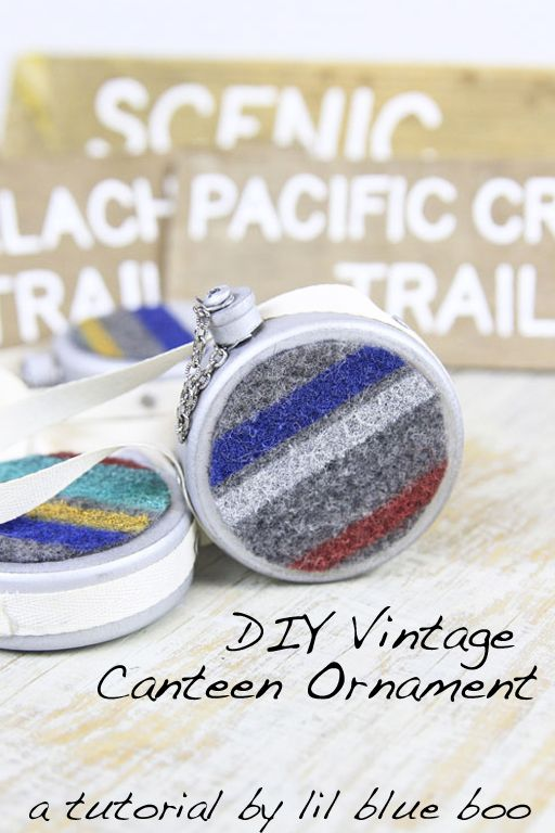 How to make DIY Ornaments - Camping and Hiking Themed for this year. Make this vintage wool canteen for the tree, for an American Girl or just b/c.