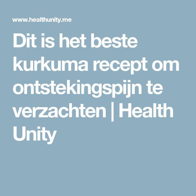 Dit is het beste kurkuma recept om ontstekingspijn te verzachten   Health Unity