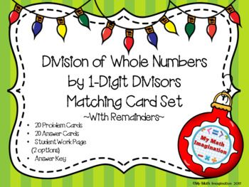 Division of Whole Numbers by 1-Digit Divisors Matching Card Set - With Remainders This hands on matching card set is great to use as a math station or center. Students solve a problem that is on a card and find the answer on another card. This set includes: 20 Division Problems Cards (3-digit dividend and 1-digit divisor) 20 Answer