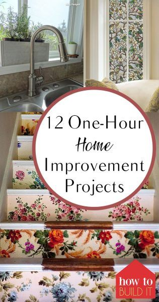 12 One-Hour Home Improvement Projects