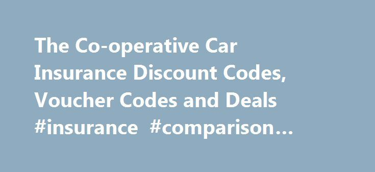 The Co-operative Car Insurance Discount Codes, Voucher Codes and Deals #insurance #comparison #websites http://insurances.nef2.com/the-co-operative-car-insurance-discount-codes-voucher-codes-and-deals-insurance-comparison-websites/  #co-operative insurance # The Co-operative Car Insurance With The Co-operative Insurance, customers get 70% No Claim Discount for 5 or more claim-free years. The Co-operative Insurance is proud to be the only provider in the UK with a customer-led Ethical Policy…