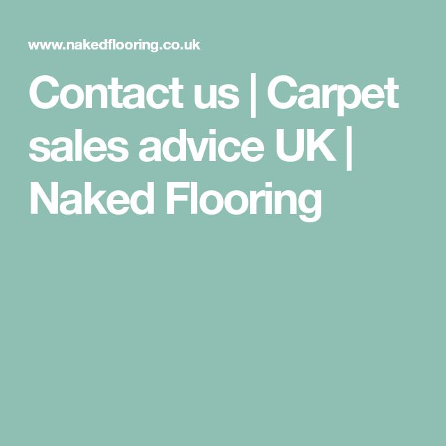 Contact us | Carpet sales advice UK | Naked Flooring
