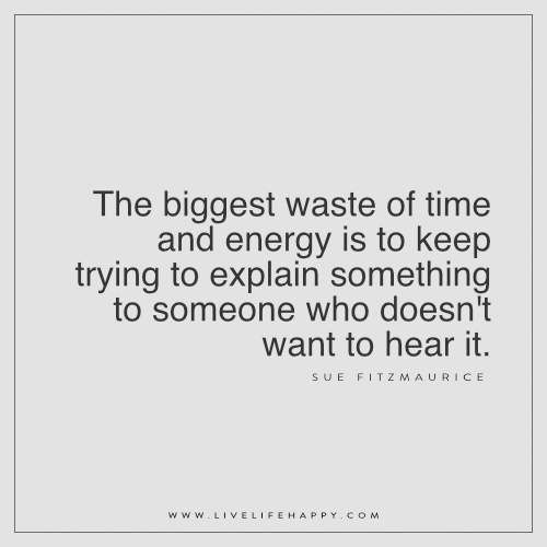 The Biggest Waste of Time and Energy