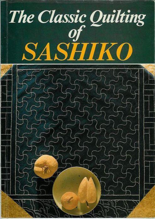 Книга *The Classic Quilting of SASHIKO*. Обсуждение на LiveInternet - Российский Сервис Онлайн-Дневников