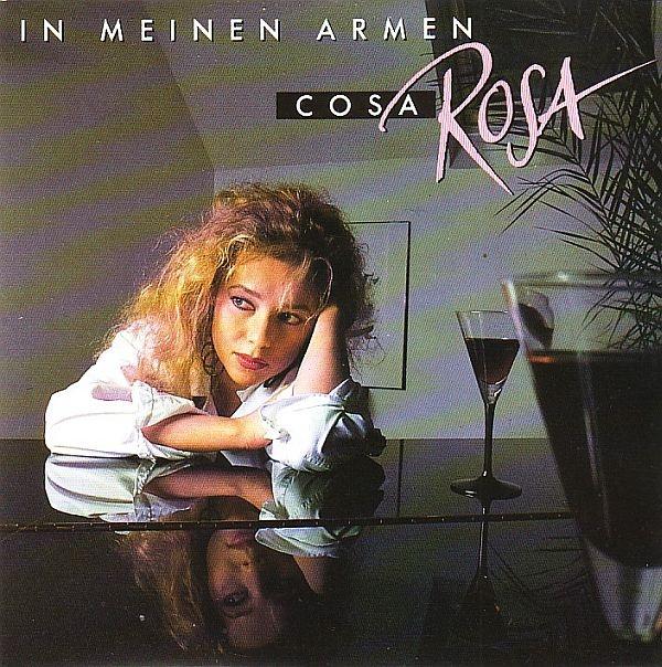 """Cosa Rosa """"In Meinen Armen"""" 1985"""