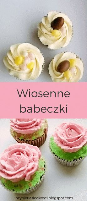 Wiosenne babeczki (Easter cupcake decoration)