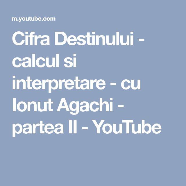Cifra Destinului - calcul si interpretare - cu Ionut Agachi - partea II - YouTube