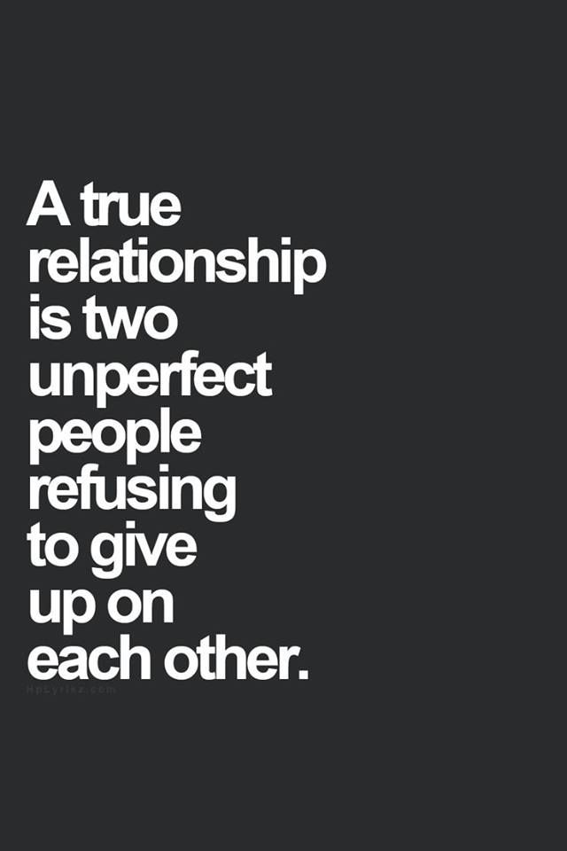 A true relationship... love quote past future accept relationship lovequote support