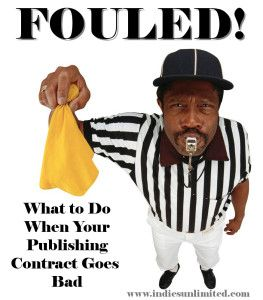 FOULED! Part 3: Getting Your Book Back