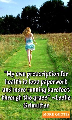 """The greatest wealth is Health."" ""The best doctor gives the least medicine. ""Health is merely the slowest way someone can die."" ""Just because you're not sick doesn't mean you're healthy"" ""Health is not simply the absence of sickness."" ~Hannah Green"