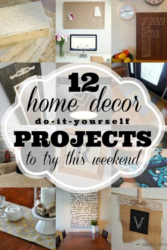 Add a personalized touch to your home with these DIY home decor projects. Try one -- or all -- this weekend!