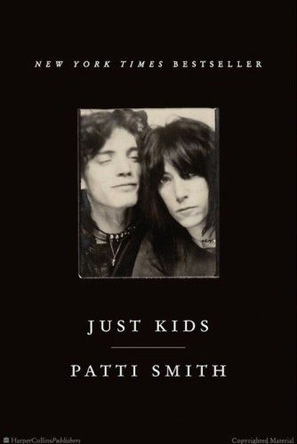 """Patti Smith's """"Just Kids"""" Belongs to Lovers, Artists and Outcasts"""