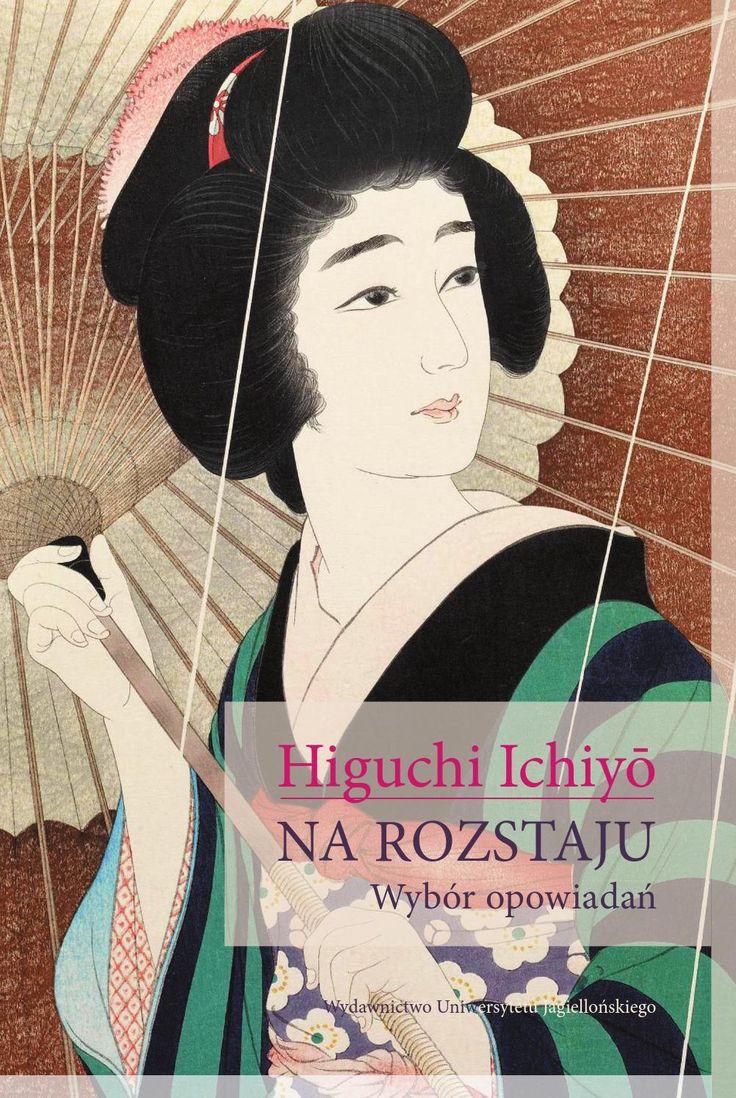 Higuchi Ichiyō, Na rozstaju.Wybór opowiadań