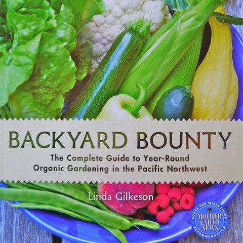 Backyard Bounty Book by Linda Gilkeson is a fantastic guide to plan your garden for a year-round bounty. Available on our online store!