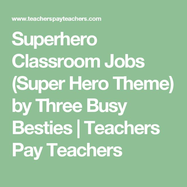 Superhero Classroom Jobs (Super Hero Theme) by Three Busy Besties | Teachers Pay Teachers
