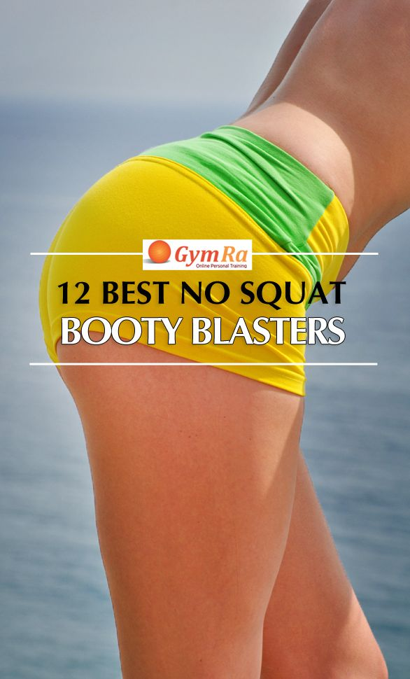 No Squat Booty Workout. Click the image to see the entire workout! To see more booty workouts, download our FREE app: https://itunes.apple.com/ca/app/gymra/id1133046550?mt=8