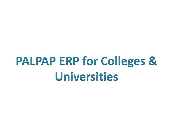 Palpap ERP for Colleges & Universities