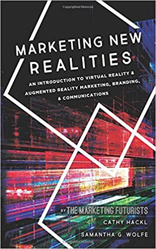 If there is one #SocialPR book you should read right now, it's #MarketingNewRealities: An Introduction to Virtual Reality & Augmented Reality Marketing, Branding, & Communications. Not because I wrote the foreword. Not because I'm friends with one of the authors. The reason you need to read Marketing New Realities NOW is that if you don't, life as you know it will change and you won't know what happened. You'll be lost. #Virtualreality #bookstagram + #SocialPR Expert #LisaBuyer