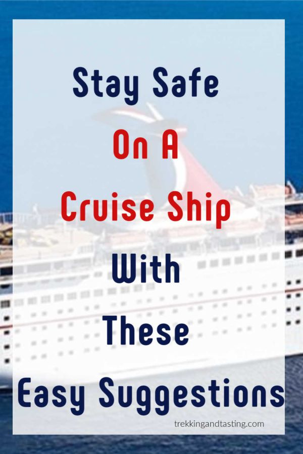 Whether You Are On Your First Cruise Or Your 50th You Always Need