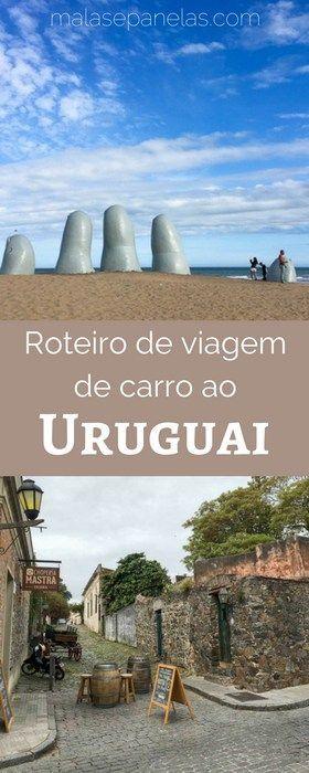 Roteiro de viagem de carro ao Uruguai   Malas e Panelas