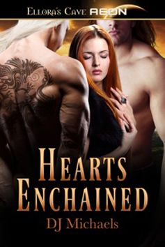 Hearts Enchained by DJ Michaels; Ellora's Cave Aeon